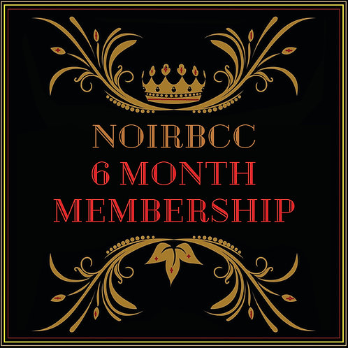 NOIRBCC MEMBERSHIP 6 MONTH