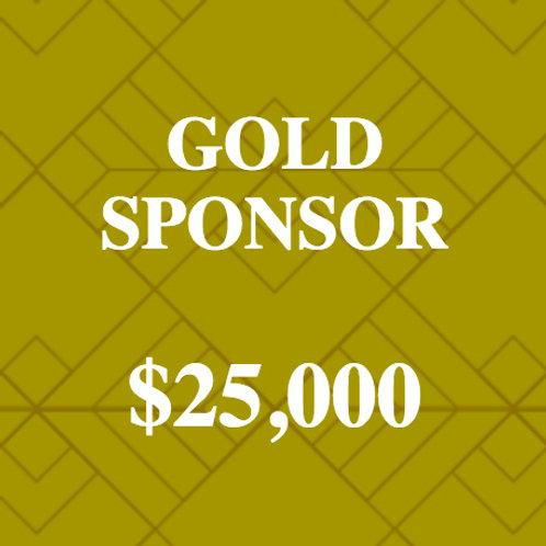 CORPORATE SPONSOR - GOLD SPONSOR $25,000