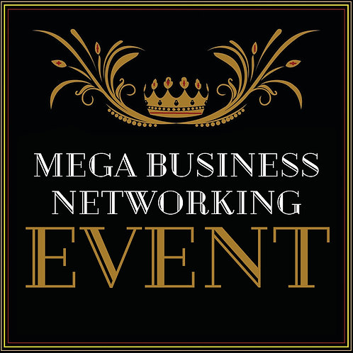 MEGA BUSINESS NETWORKING EVENT