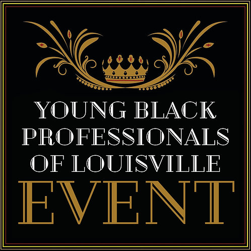 YOUNG BLACK PROFESSIONALS OF LOUISVILLE EVENT