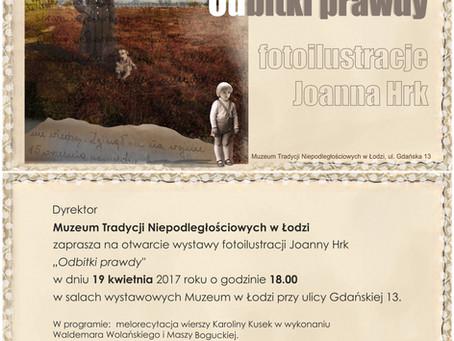 ODBITKI PRAWDY - Muzeum Tradycji Niepodległościowych w Łodzi