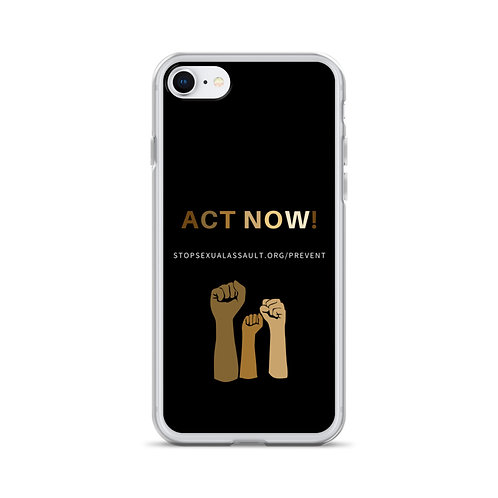 Act Now iPhone Case