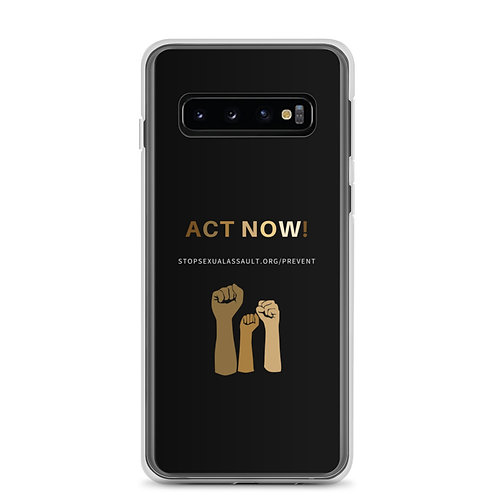 Act Now Samsung Case