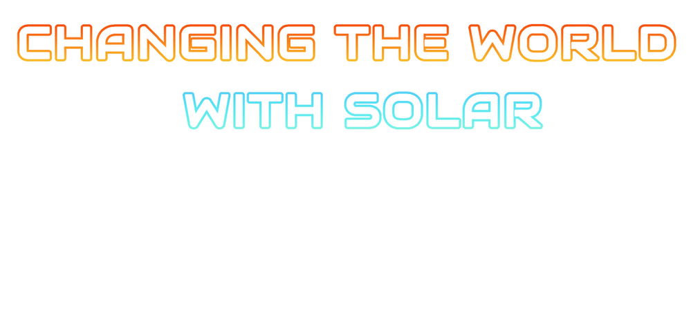 Changing the world with solar font2.png