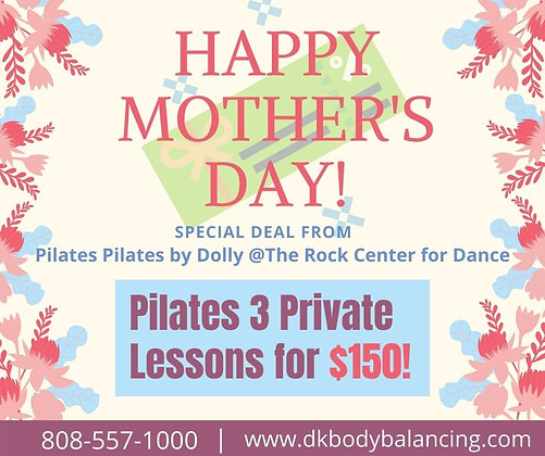 Happy Mother's Day Deal Pilates 3 Private Lesson for $150