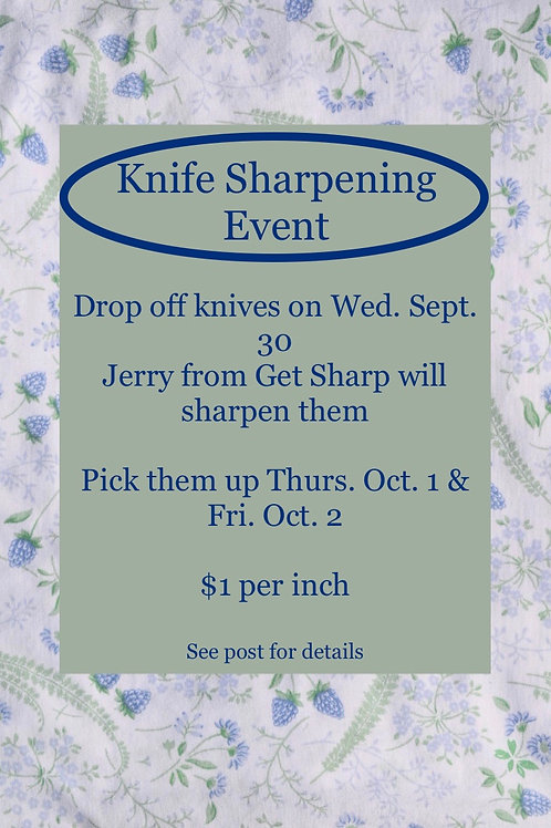 Knife Sharpening Event this Wed ($1 per inch of blade)