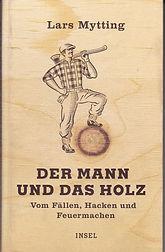 Lars-Mytting+Der-Mann-und-das-Holz-Vom-F