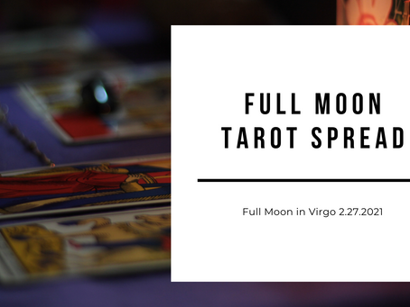 Full Moon in Virgo Tarot Spread