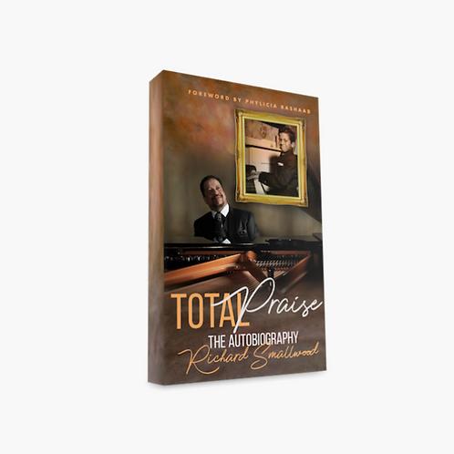 Total Praise The Autobiography Richard Smallwood