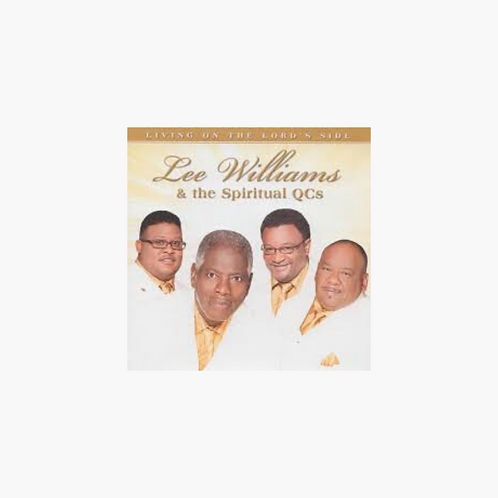 Lee Williams & the Spiritual QC's - Living on the Lord's Side