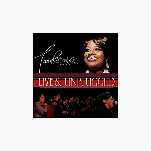 Twinkie Clark - Live & Unplugged