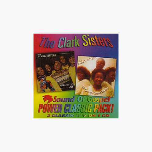 The Clark Sisters - Count It All Joy: He Gave Me