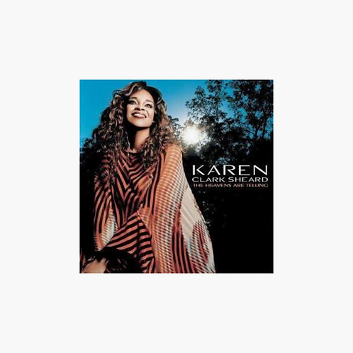 Karen Clark Sheard - The Heavens Are Telling
