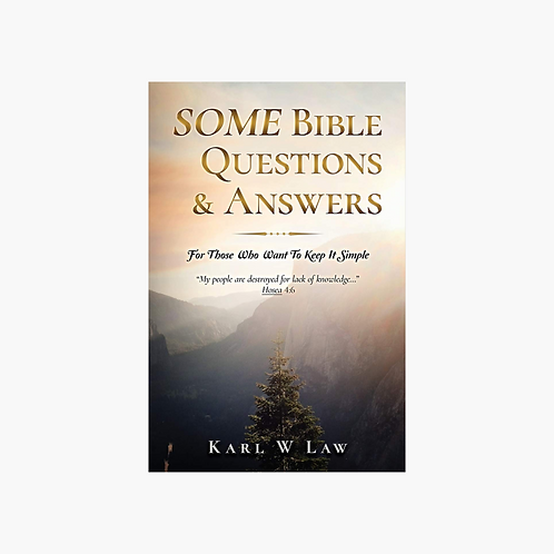 SOME Bible Questions & Answers