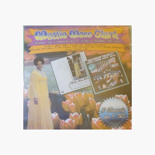 Mattie Moss Clark State Choirs -2 Records on 1 CD