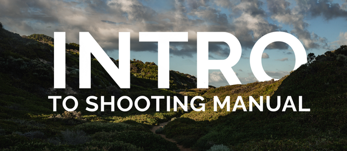 An Introduction To Shooting In Manual