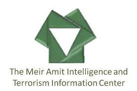 THE MEIR AMIT INTELLIGENCE AND TERRORISM INFORMATION CENTER