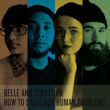 Belle and Sebastian: How To Solve Our Human Problems Review