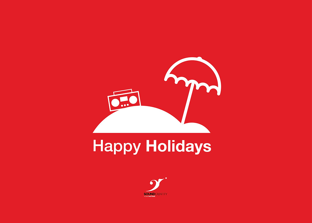 Happy holidays from Sound Identity - summer holiday - blog soundidentity