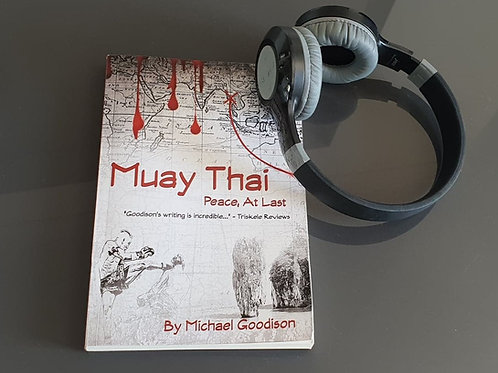 Audiobook - Muay Thai: Peace, At Last