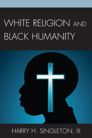 White Religion and Black Humanity