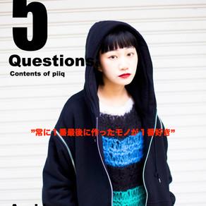 【5 Questions】Asahina