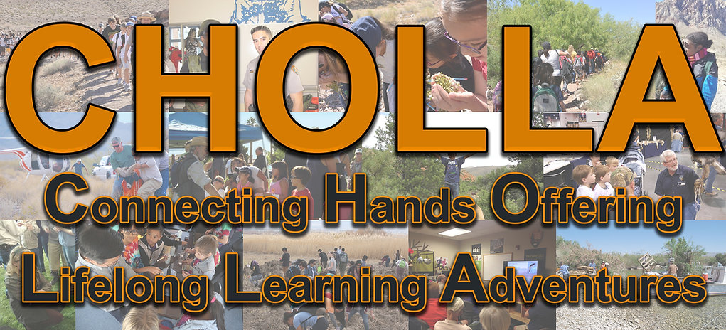 CHOLLA (Connecting Hands Offering Lifelong Learning Adventures