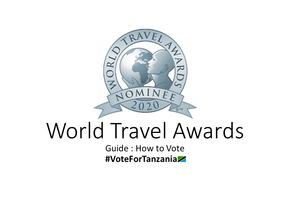 Vote For Tanzania: World Travel Awards