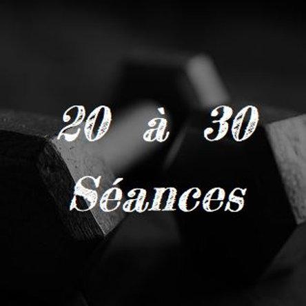 20 à 30 Séances