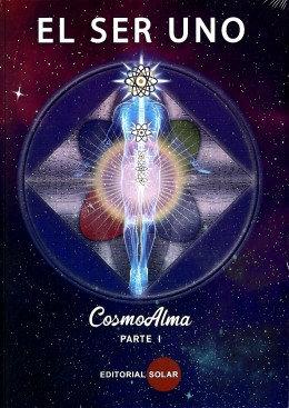 Libro, El Ser Uno - Cosmo Alma Tomo I y II