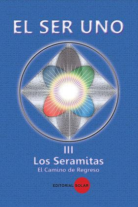 Libro, El Ser Uno Vol lll Los Seramitas. El Camino de Regreso