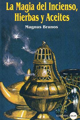 Libro, La Magia del Incienso, hierbas y Aceites