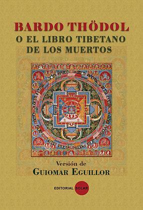 Libro, Libro Tibetano de los Muertos Bardo Thödol
