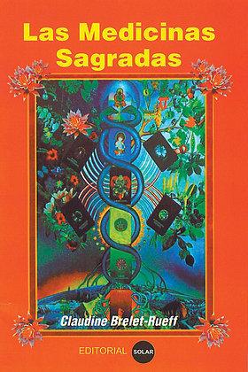 Las Medicinas Sagradas - libro