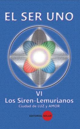 Libro, El Ser Uno Vol Vl Los Siren-Lemurianos Ciudad de Luz y Amor