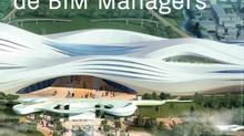 Témoignages et Retours d'Expérience de 4 BIM Managers Francophones