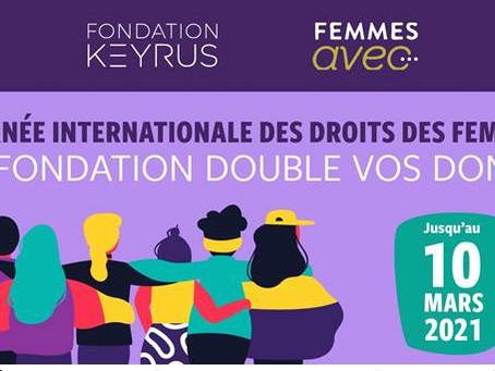 La Fondation Keyrus et Femmes avec... unies pour la journée internationale des droits des femmes.