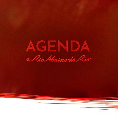 "Agenda ""O Rio Abaixo do Rio"""