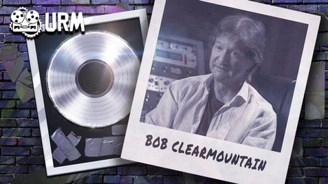 Learn From The Legends - Vol 8 - Bob Clearmountain