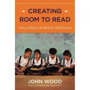 How John Wood Uses Proven Business Practices to Change the World