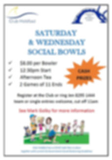Saturday and Wednesday Social Bowls new.