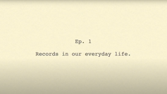 For the Record #1: Records in our everyday life