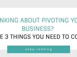 3 things to consider when pivoting