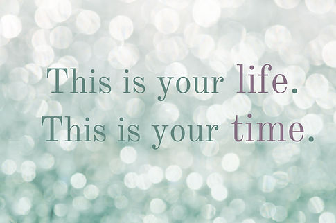 Thisis yourLife, This is your Time