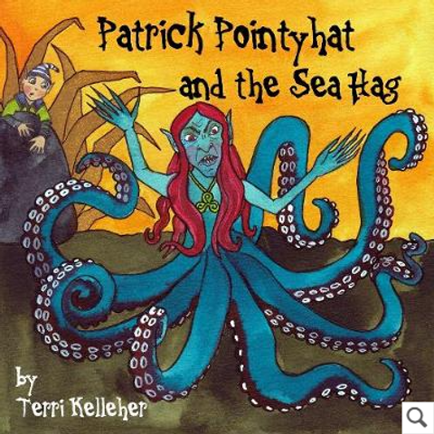 Patrick Pointyhat and the Sea Hag - Paperback