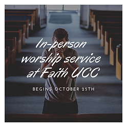 In person worship service at Faith UCC (