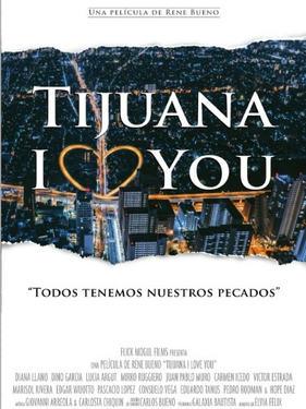 Tijuana I Love You