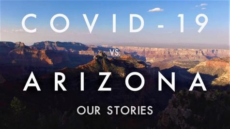 COVID-19 vs Arizona - Our Stories  |  2020