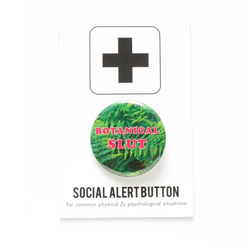 Botanical Slut Pin