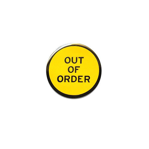 Out of Order Enamel Pin